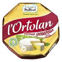 L'Ortolan L ORTOLAN Fromage 275g FORMAT GENEREUX